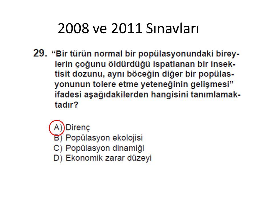 2008 ve 2011 Sınavları