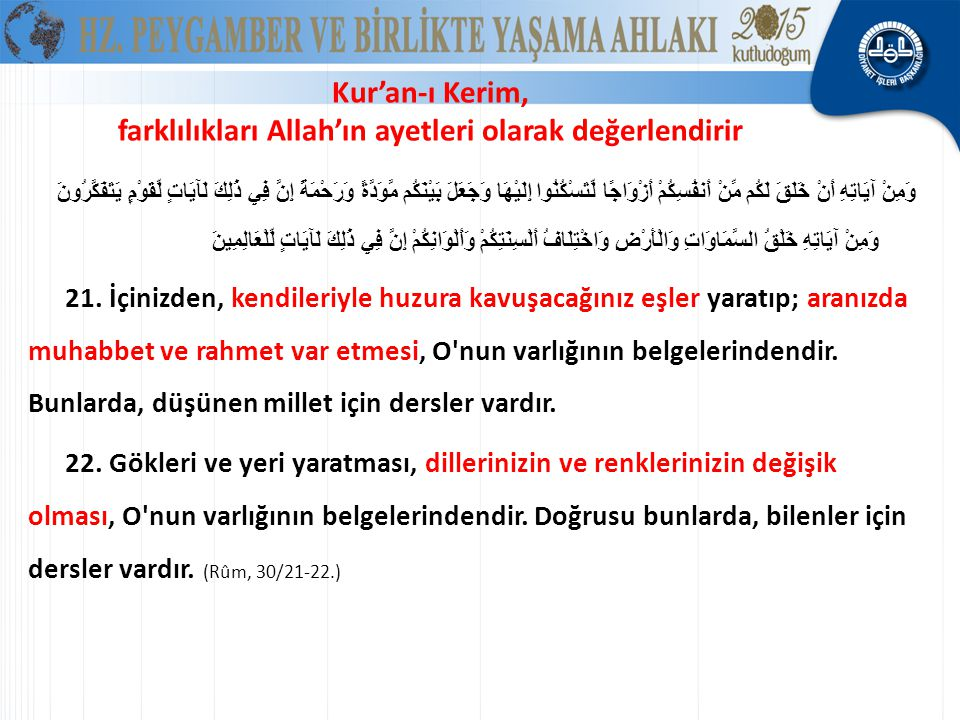 Kur'an-ı Kerim, farklılıkları Allah'ın ayetleri olarak değerlendirir