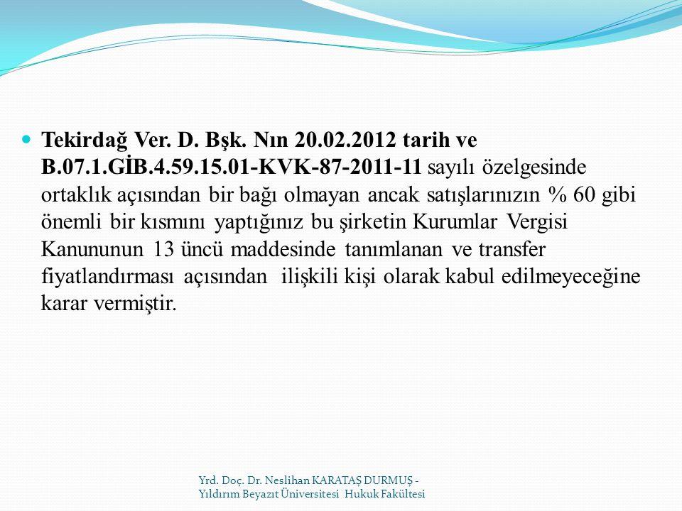 Tekirdağ Ver. D. Bşk. Nın 20. 02. 2012 tarih ve B. 07. 1. GİB. 4. 59