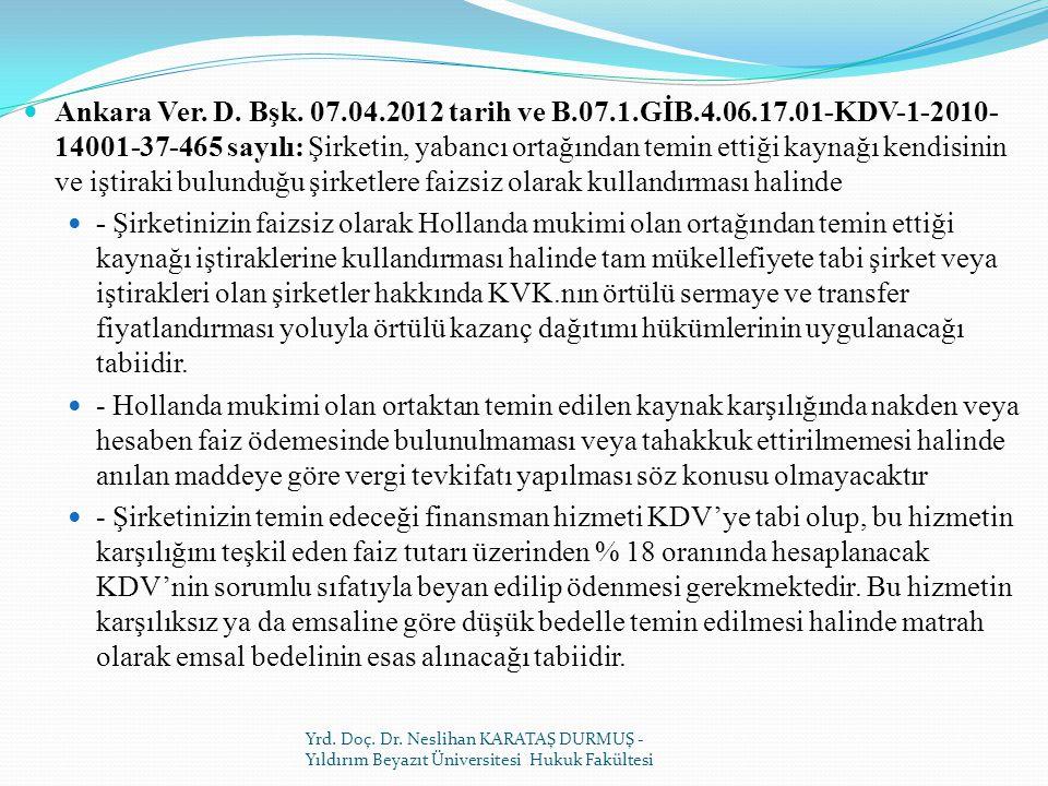 Ankara Ver. D. Bşk. 07. 04. 2012 tarih ve B. 07. 1. GİB. 4. 06. 17