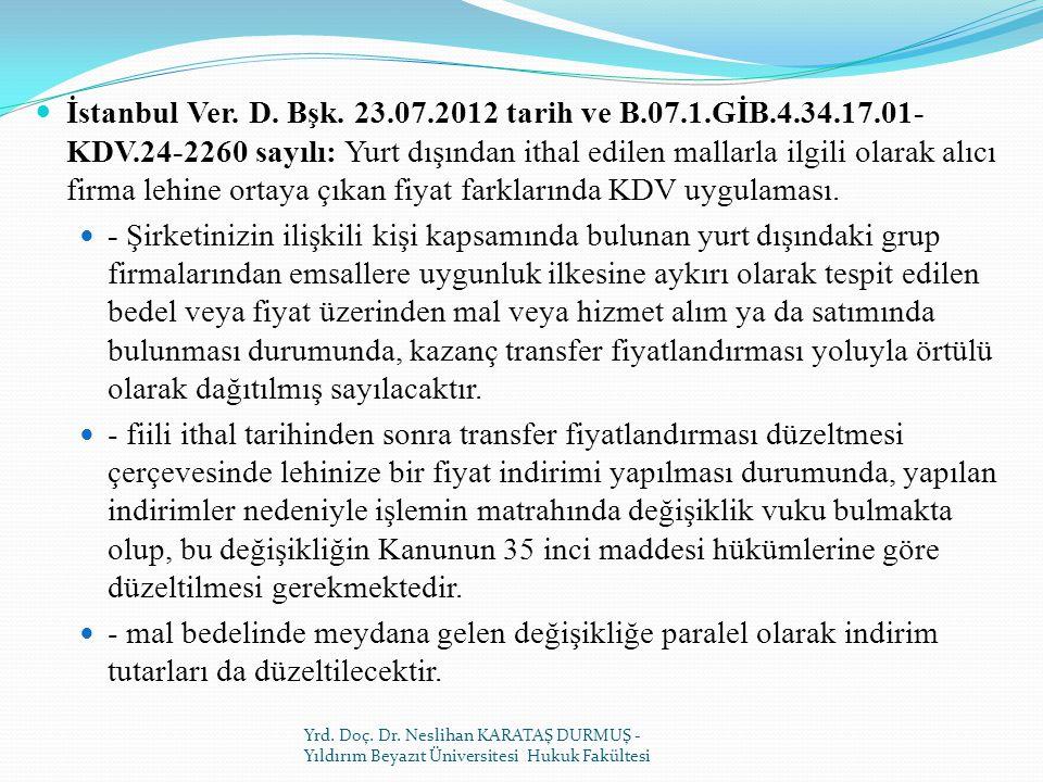 İstanbul Ver. D. Bşk. 23. 07. 2012 tarih ve B. 07. 1. GİB. 4. 34. 17