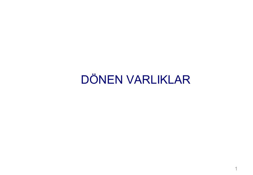 DÖNEN VARLIKLAR 1