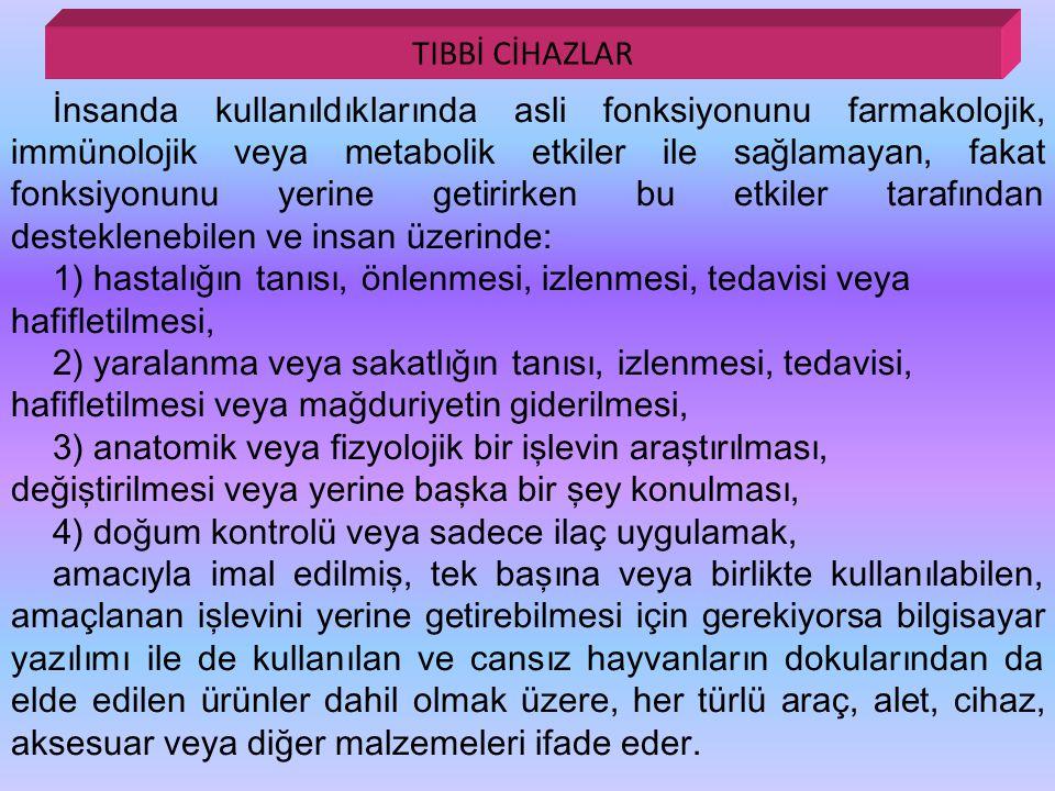 TIBBİ CİHAZLAR