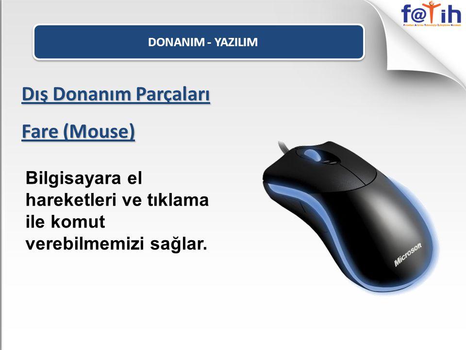 Dış Donanım Parçaları Fare (Mouse)