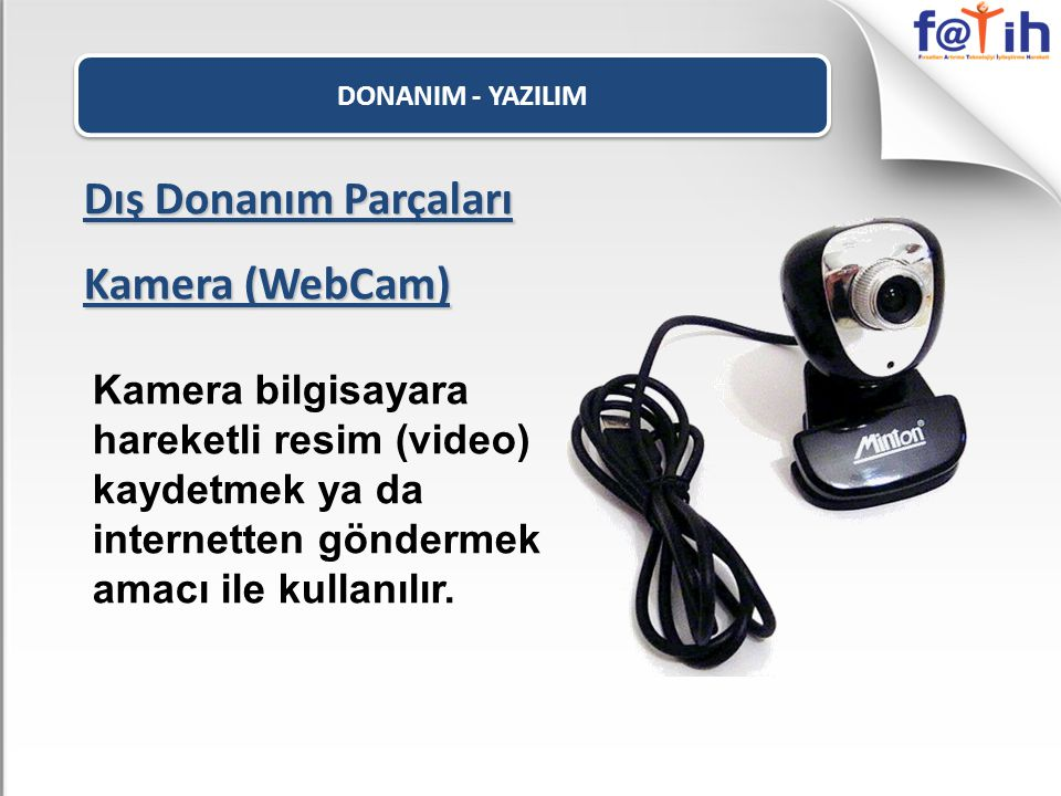Dış Donanım Parçaları Kamera (WebCam)