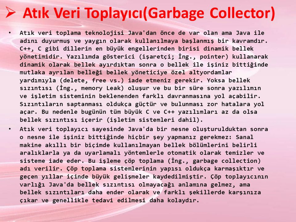 Atık Veri Toplayıcı(Garbage Collector)