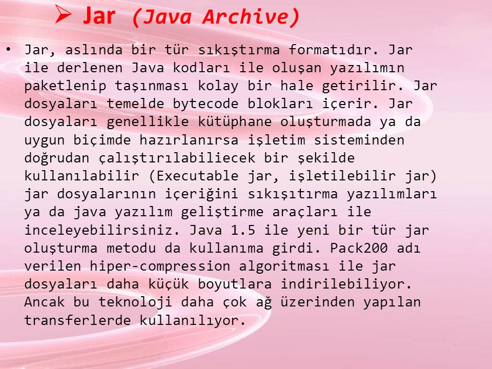 Jar (Java Archive)