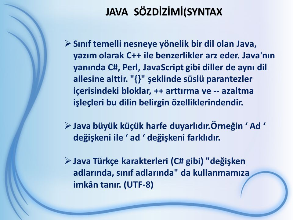 JAVA SÖZDİZİMİ(SYNTAX