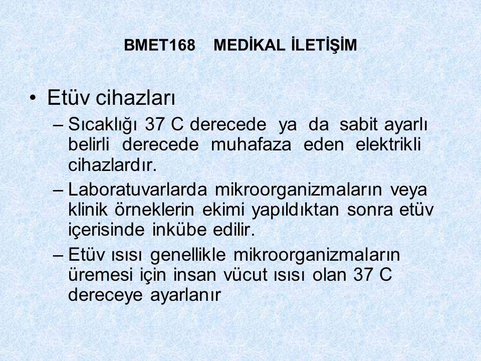 BMET168 MEDİKAL İLETİŞİM Etüv cihazları.
