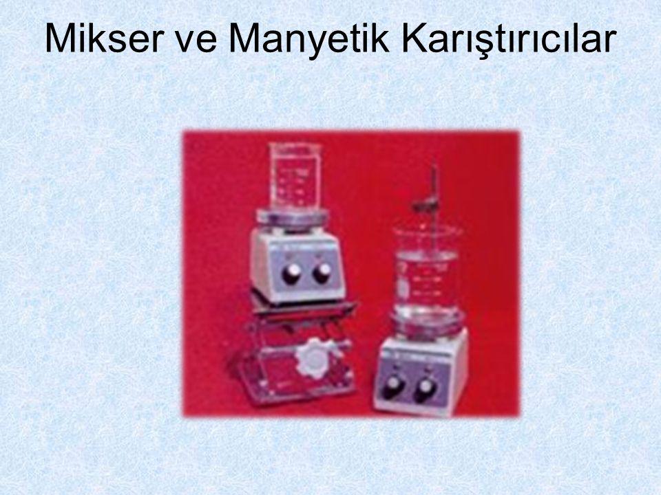 Mikser ve Manyetik Karıştırıcılar
