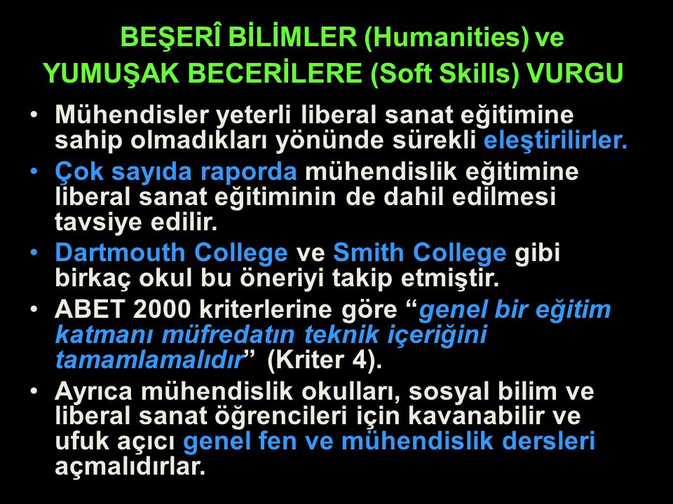BEŞERÎ BİLİMLER (Humanities) ve YUMUŞAK BECERİLERE (Soft Skills) VURGU