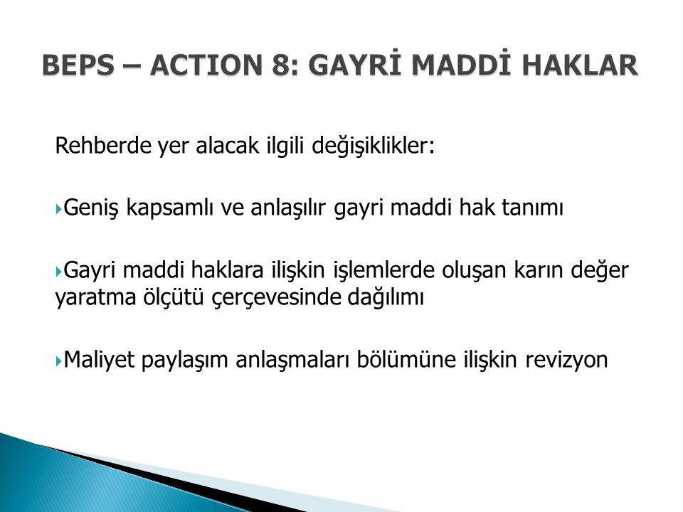 BEPS – ACTION 8: GAYRİ MADDİ HAKLAR