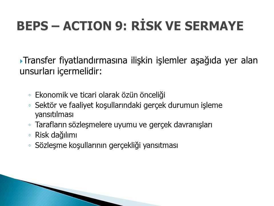 BEPS – ACTION 9: RİSK VE SERMAYE
