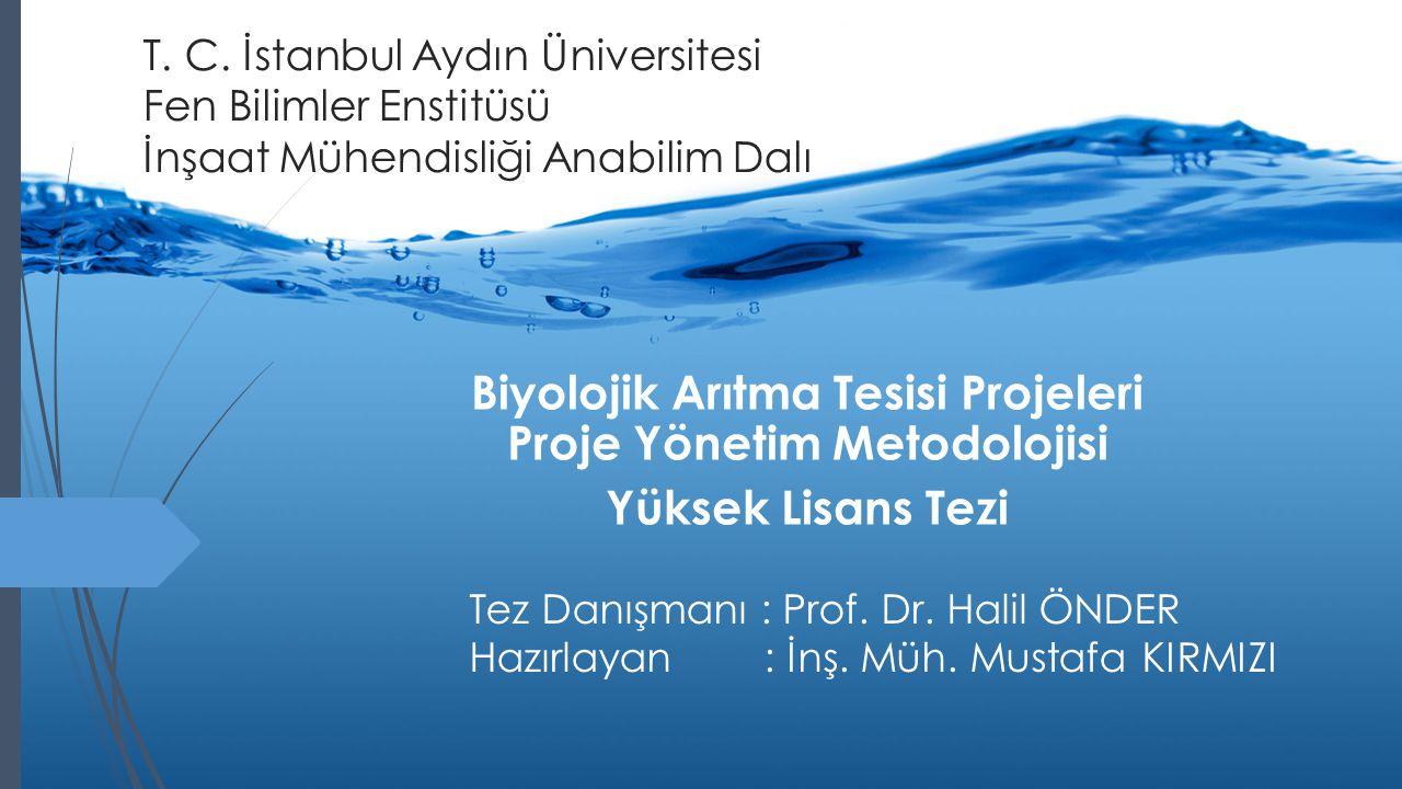 Biyolojik Arıtma Tesisi Projeleri Proje Yönetim Metodolojisi