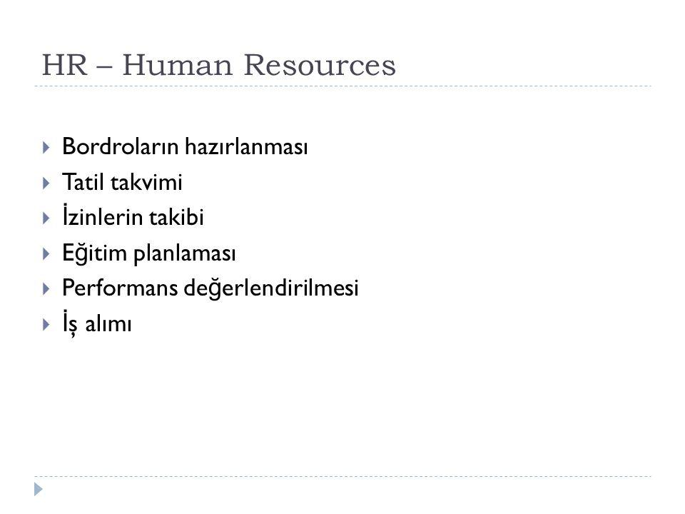 HR – Human Resources Bordroların hazırlanması Tatil takvimi