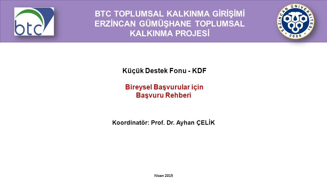 Koordinatör: Prof. Dr. Ayhan ÇELİK