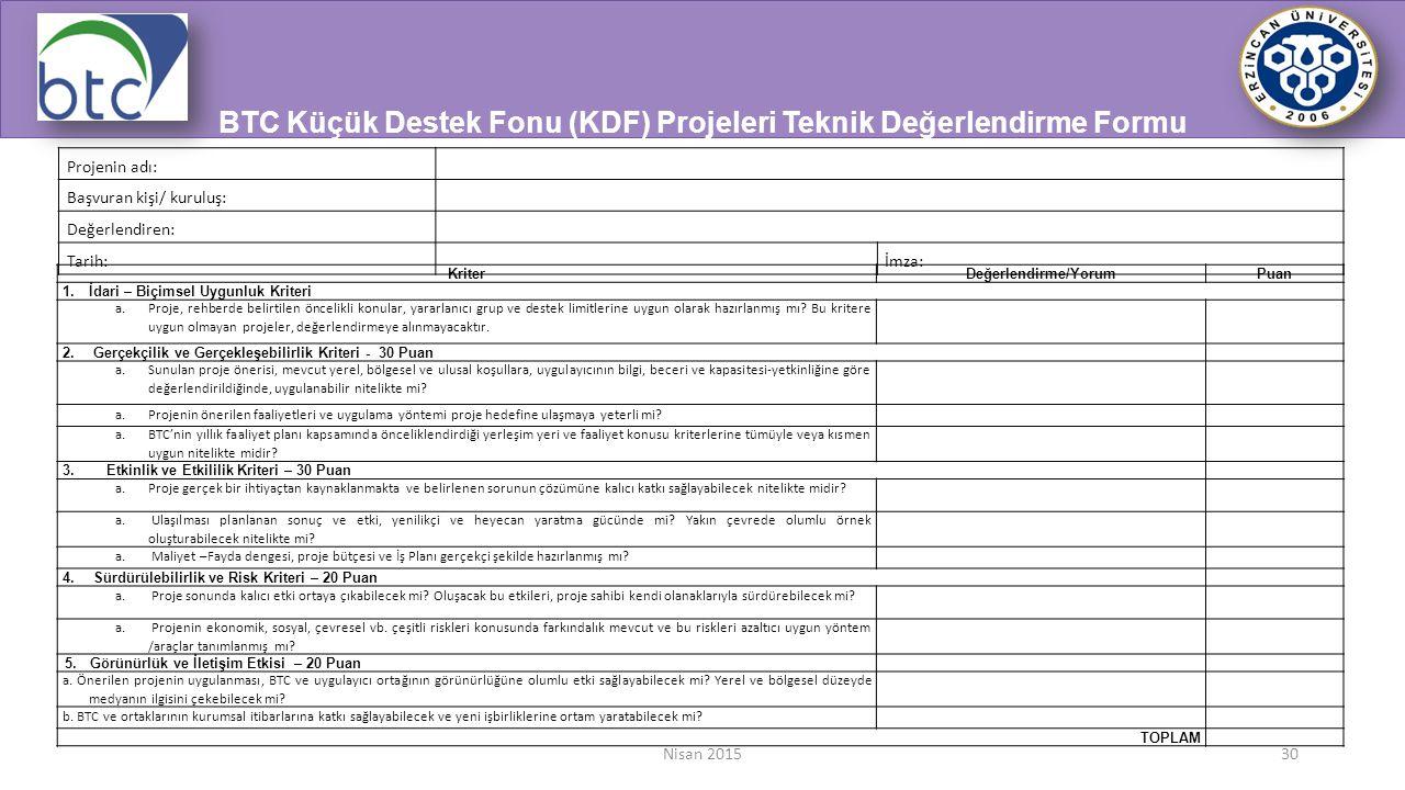 BTC Küçük Destek Fonu (KDF) Projeleri Teknik Değerlendirme Formu