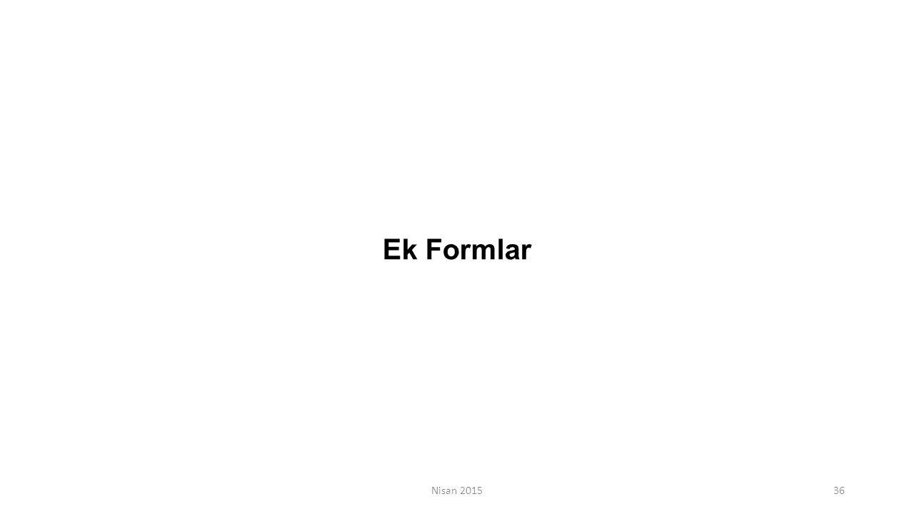 Ek Formlar Nisan 2015
