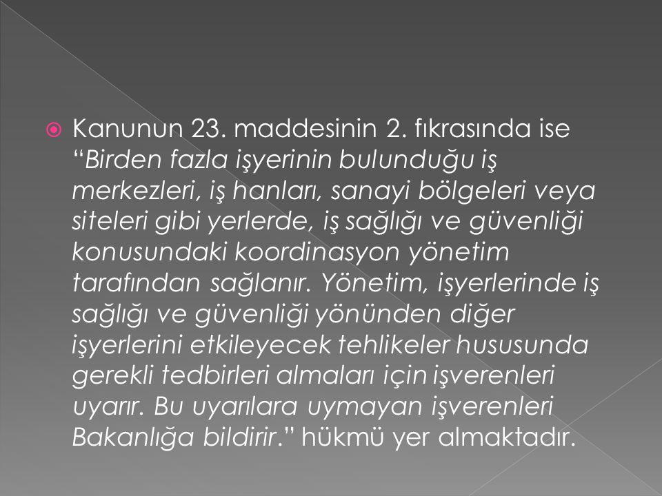 Kanunun 23. maddesinin 2.
