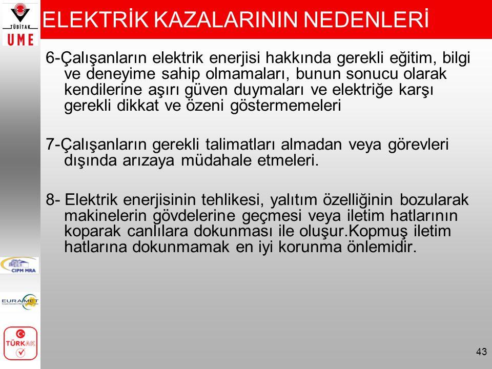 ELEKTRİK KAZALARININ NEDENLERİ