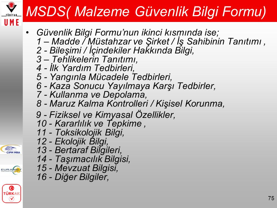 MSDS( Malzeme Güvenlik Bilgi Formu)