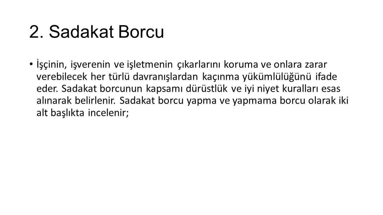 2. Sadakat Borcu