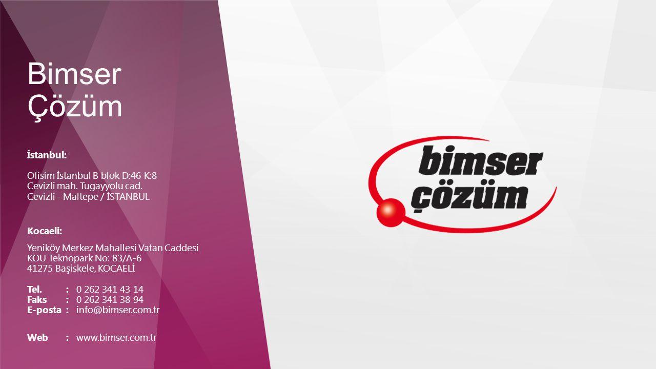 Bimser Çözüm İstanbul: Ofisim İstanbul B blok D:46 K:8 Cevizli mah. Tugayyolu cad. Cevizli - Maltepe / İSTANBUL.
