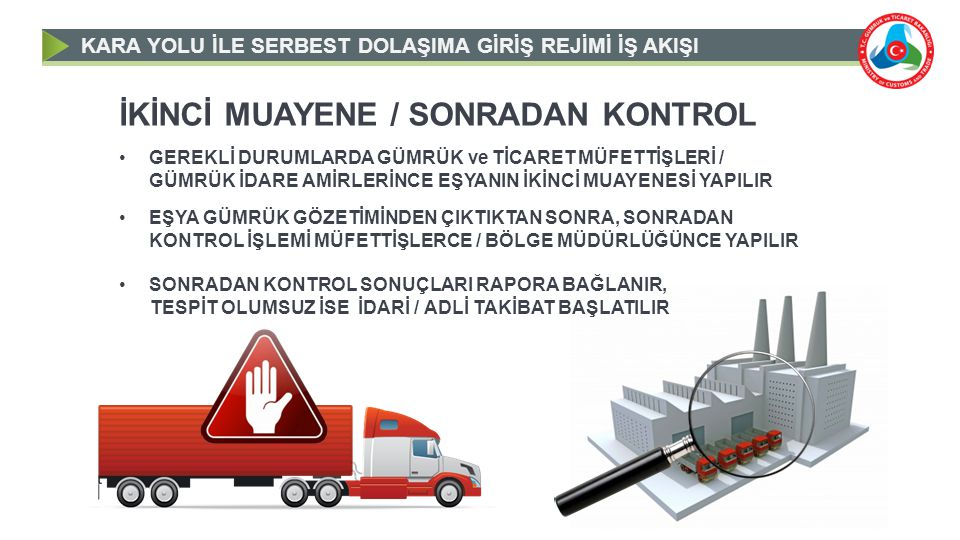 İKİNCİ MUAYENE / SONRADAN KONTROL