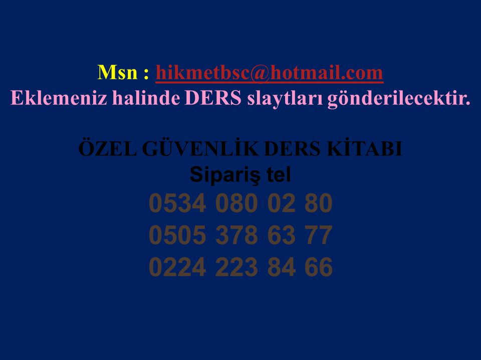 Msn : hikmetbsc@hotmail.com