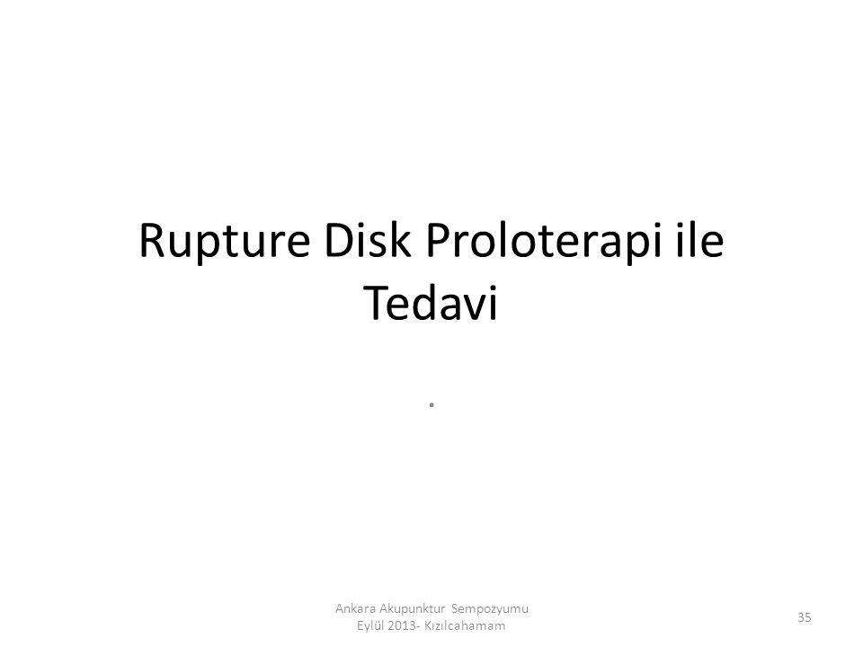 Rupture Disk Proloterapi ile Tedavi
