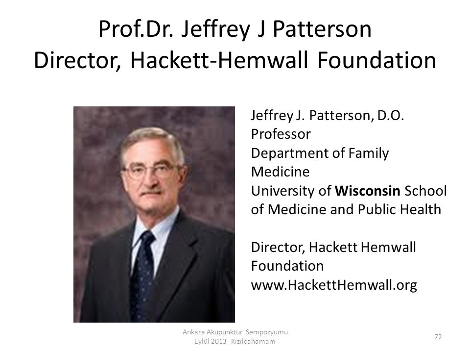 Prof.Dr. Jeffrey J Patterson Director, Hackett-Hemwall Foundation