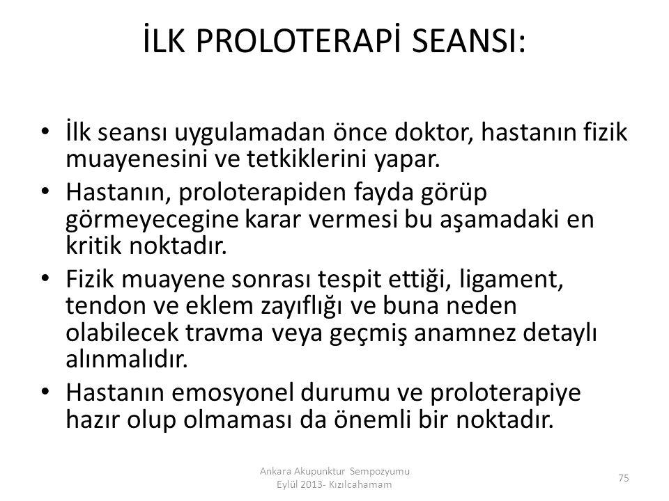 İLK PROLOTERAPİ SEANSI: