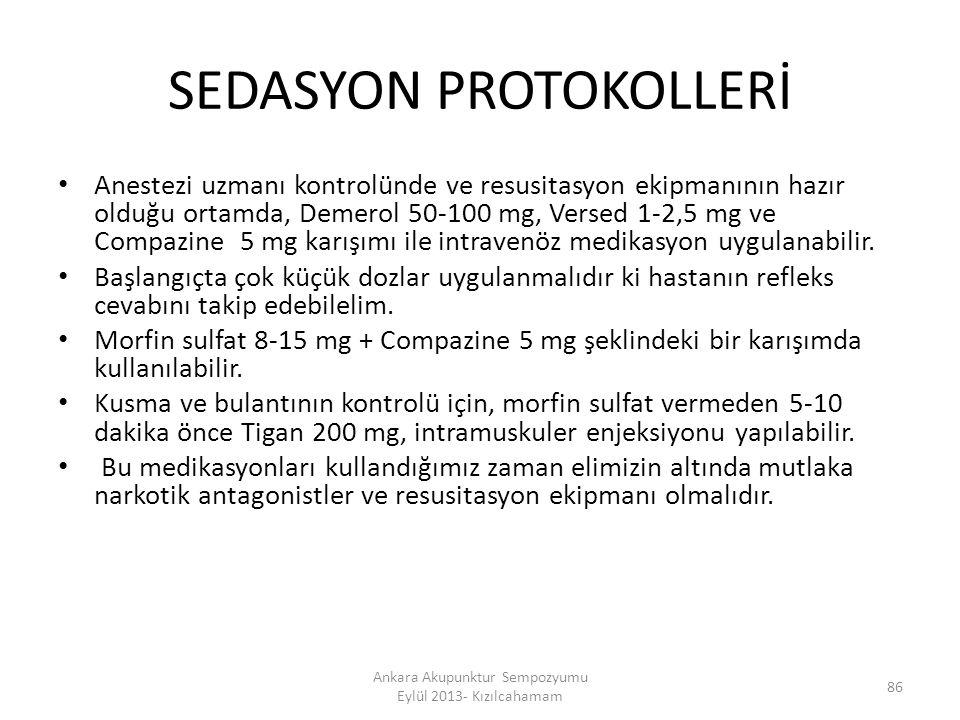 SEDASYON PROTOKOLLERİ