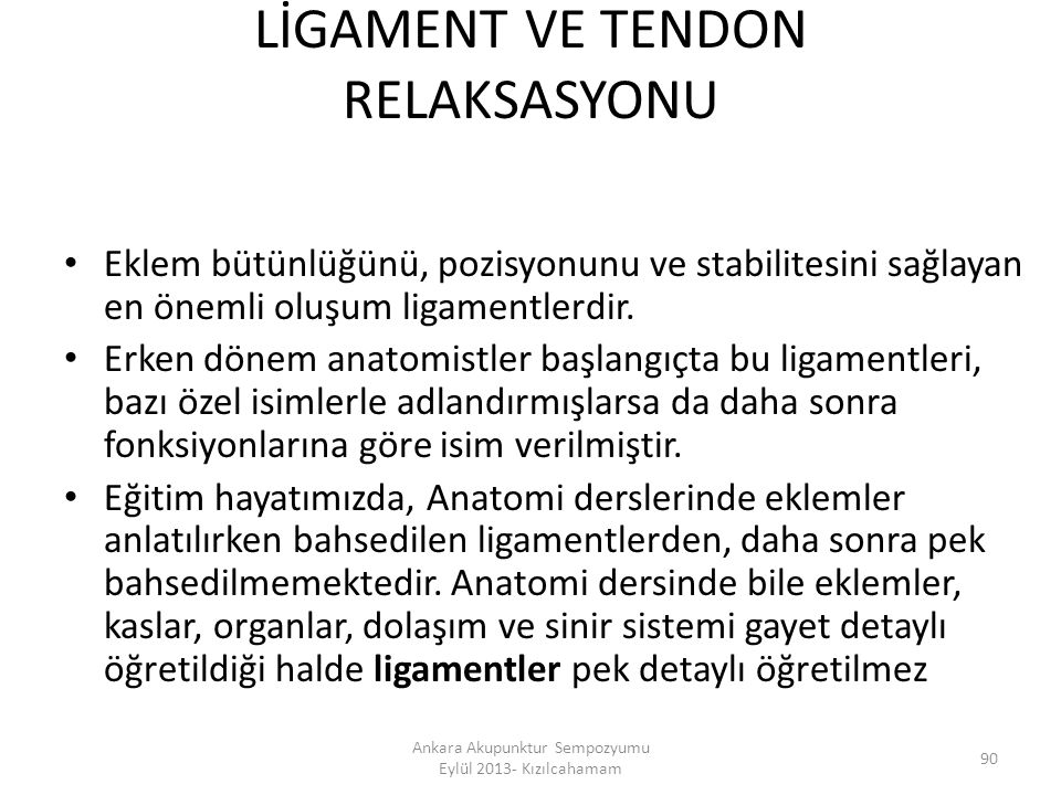 LİGAMENT VE TENDON RELAKSASYONU