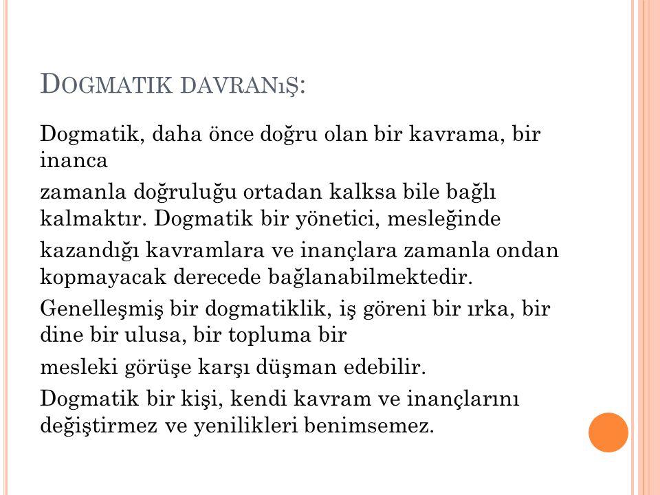 Dogmatik davranış: