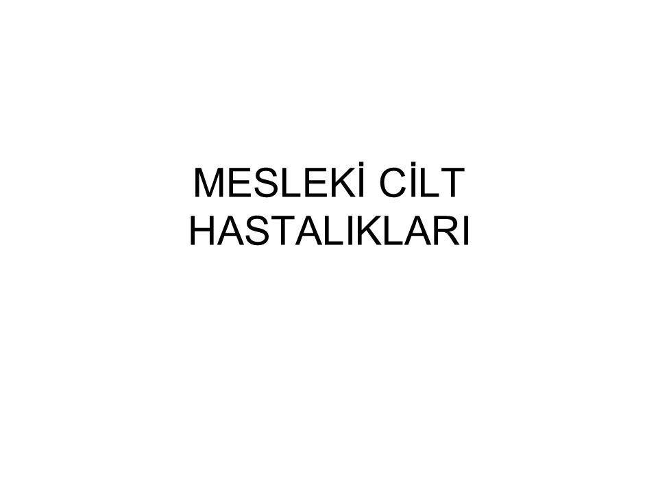 MESLEKİ CİLT HASTALIKLARI