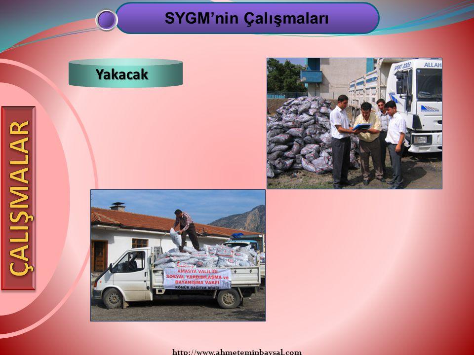 SYGM'nin Çalışmaları Yakacak ÇALIŞMALAR http://www.ahmeteminbaysal.com