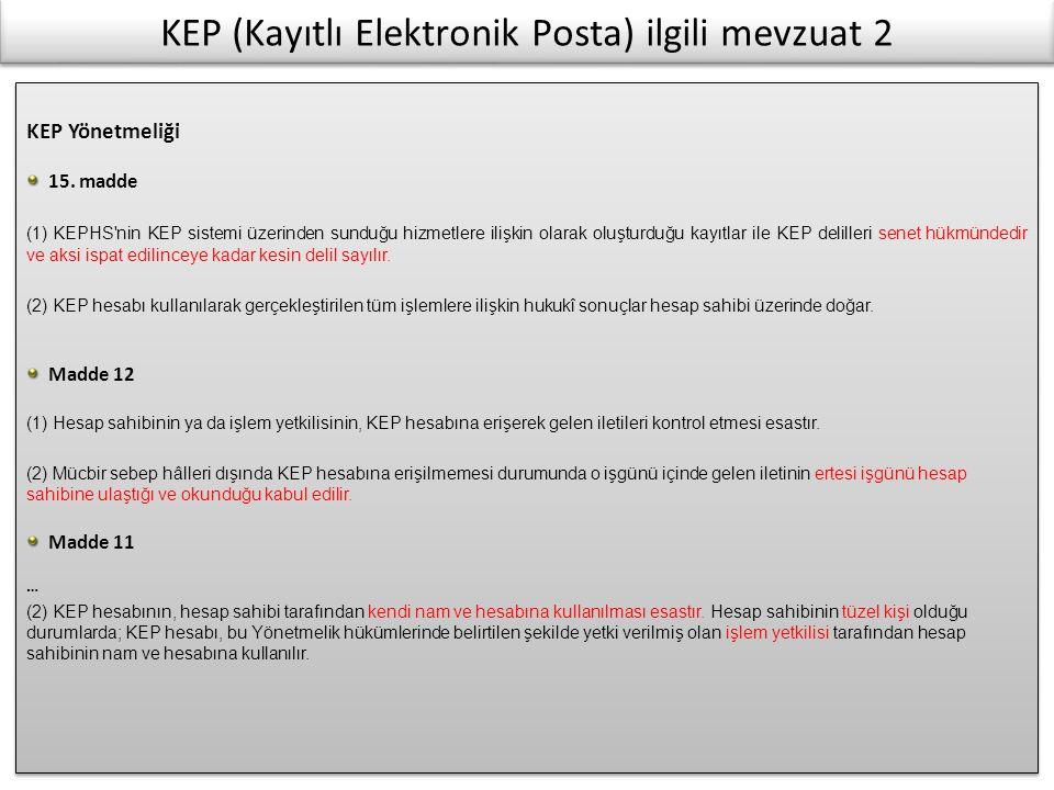 KEP (Kayıtlı Elektronik Posta) ilgili mevzuat 2