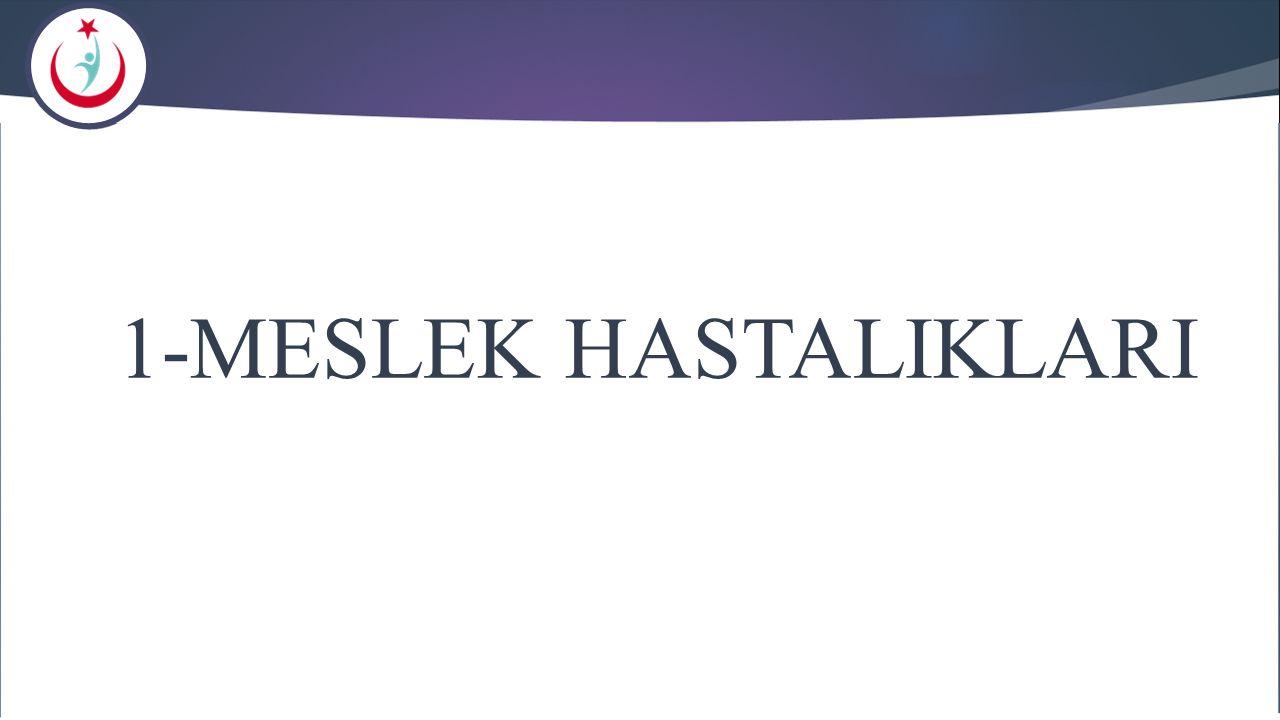 1-MESLEK HASTALIKLARI