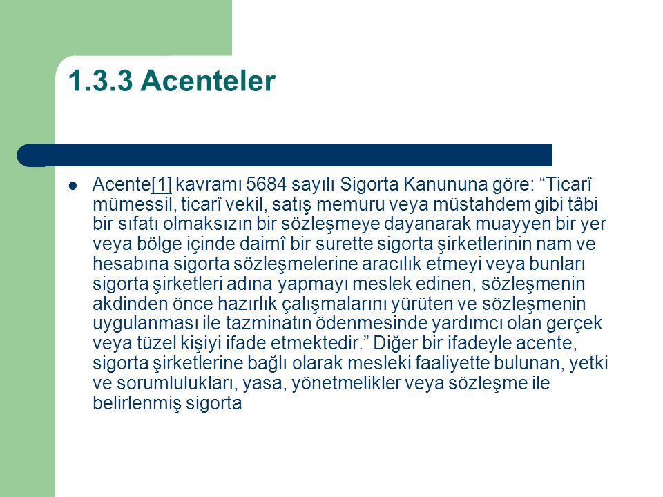 1.3.3 Acenteler