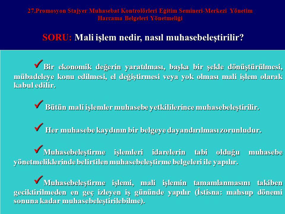 SORU: Mali işlem nedir, nasıl muhasebeleştirilir