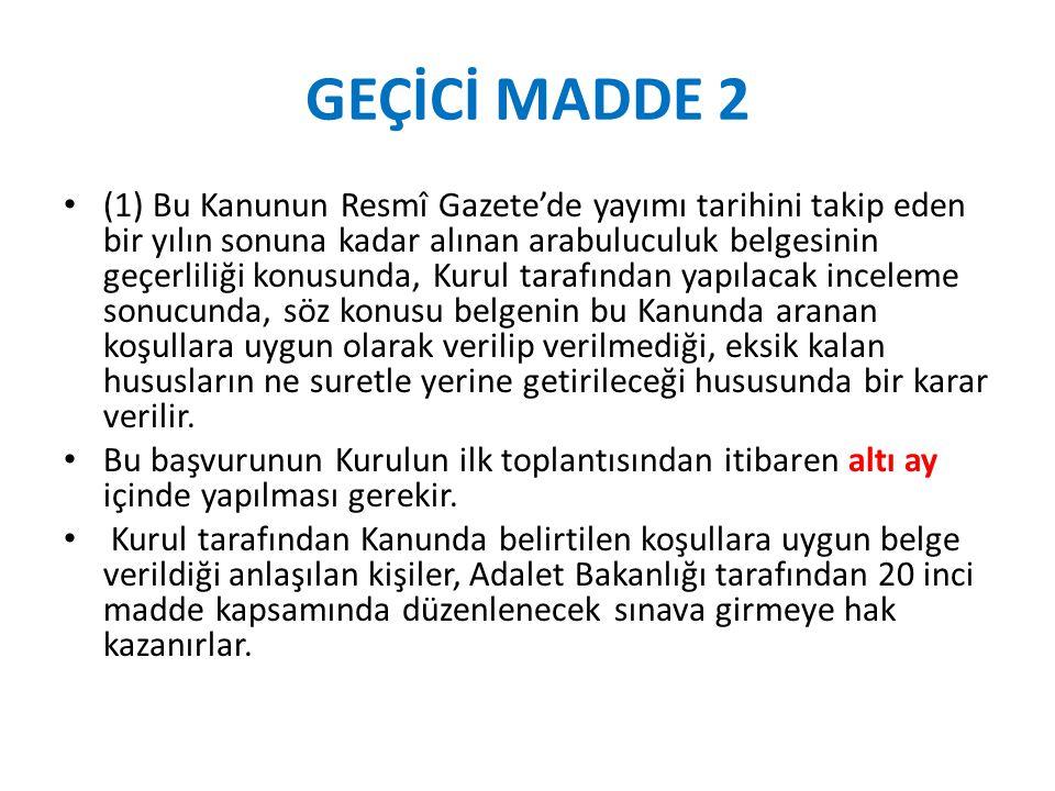 GEÇİCİ MADDE 2
