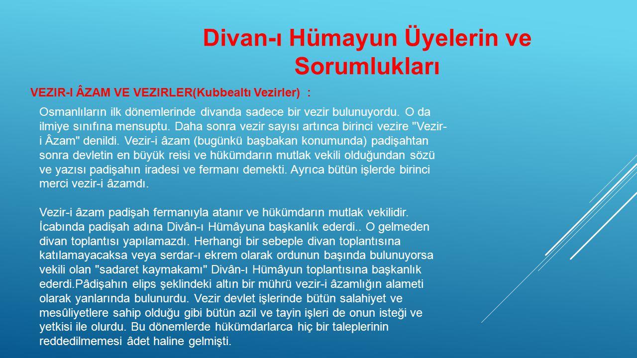 Divan-ı Hümayun Üyelerin ve Sorumlukları