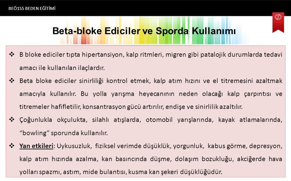 Beta-bloke Ediciler ve Sporda Kullanımı