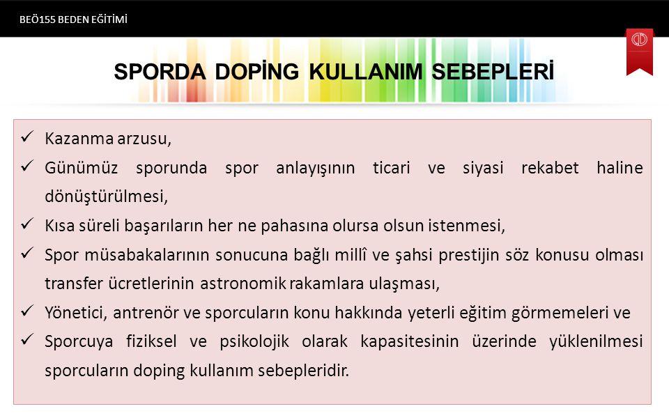 SPORDA DOPİNG KULLANIM SEBEPLERİ