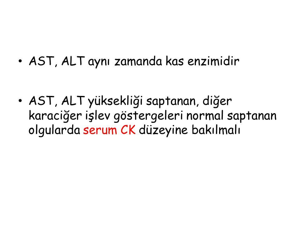 AST, ALT aynı zamanda kas enzimidir