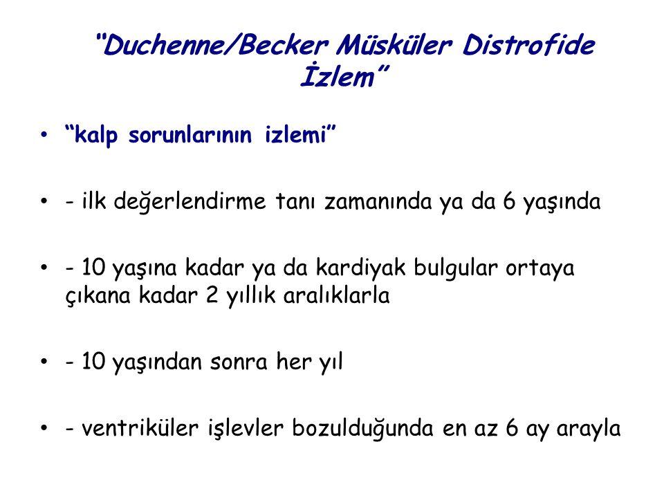 Duchenne/Becker Müsküler Distrofide İzlem