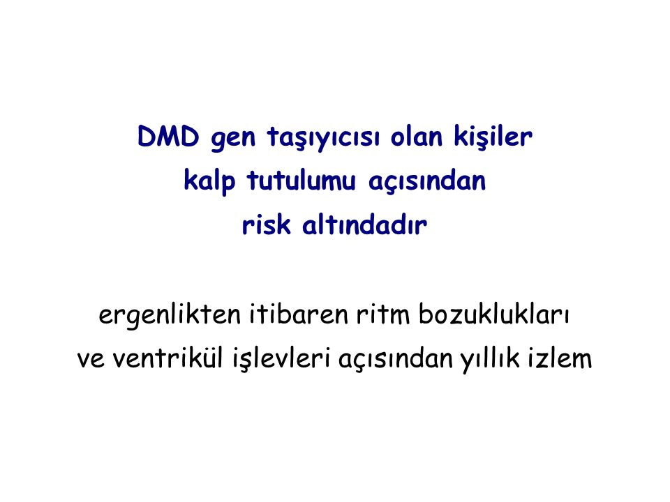 DMD gen taşıyıcısı olan kişiler kalp tutulumu açısından