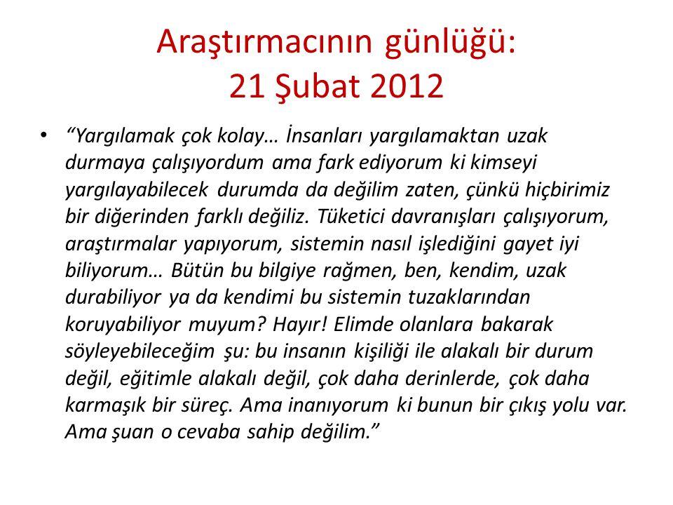 Araştırmacının günlüğü: 21 Şubat 2012