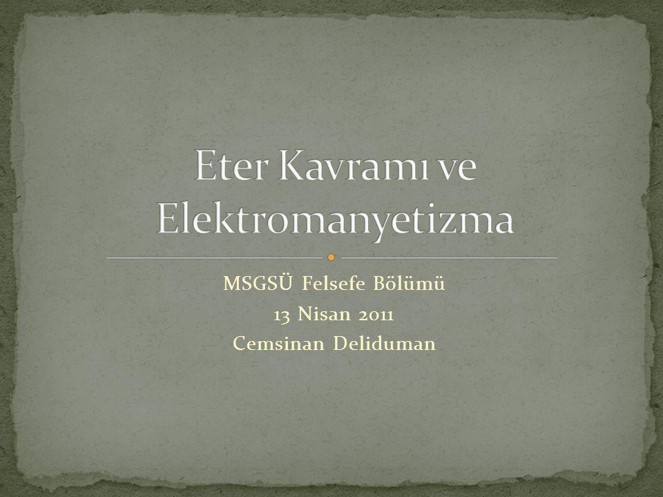 Eter Kavramı ve Elektromanyetizma